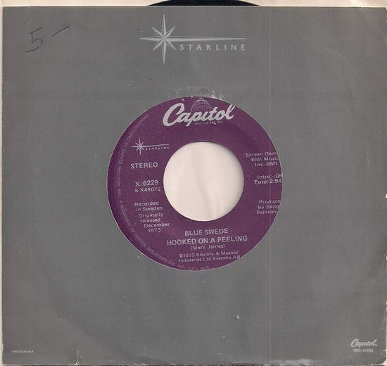 Blue Swede - Hooked On A Feeling/never My Love - 45