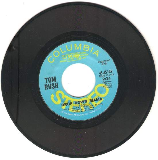 Rush,tom - Drop Down Mama / Child's Song - 45