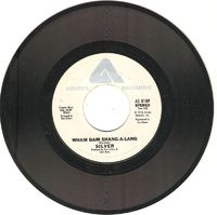 Silver - Wham Bam Shang-a-lang / Right On Time - 45