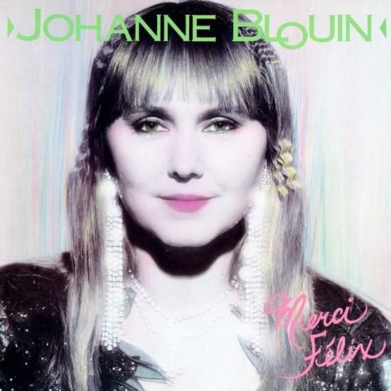 Johanne Blouin - Merci Félix - CD