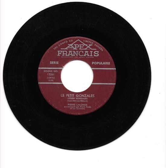 Pierre Lalonde - Le Petit Gonzales / Je N'dans'rai Plus - 45