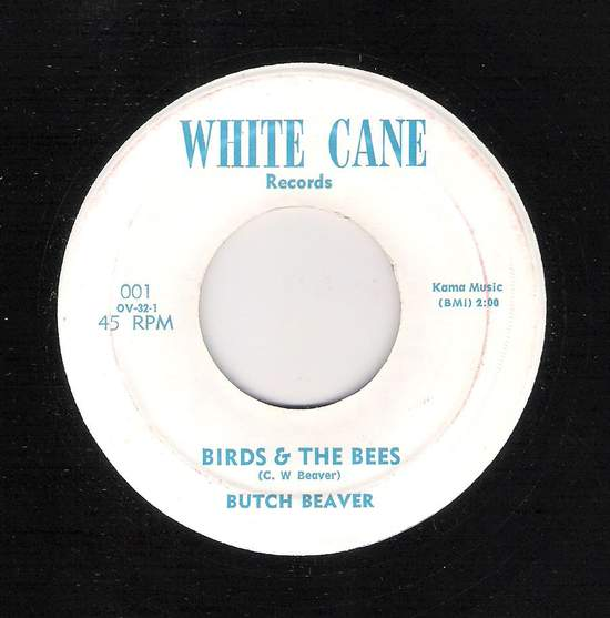 Butch Beaver - Birds & The Bees / Just Once More - 45