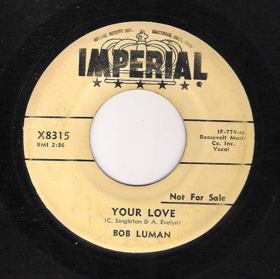 Bob Luman - Your Love / Make Up Your Mind Baby - 45