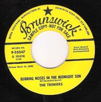 Treniers. The - Rubbing Noses In The Midnight Sun/ Goodnight Irene - 45