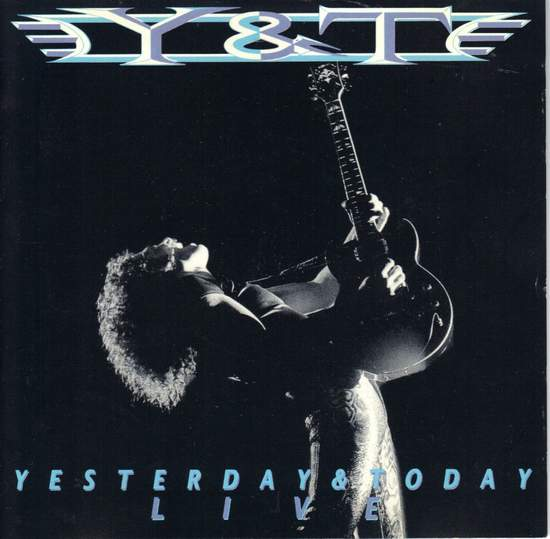 Y & T - Yesterday & Today Live