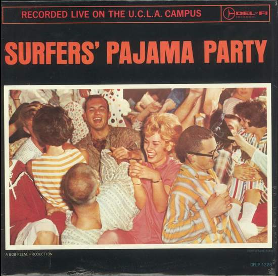 Centurions - Surfers' Pajama Party Recorded Live On The U.c.l.a. Campus - LP