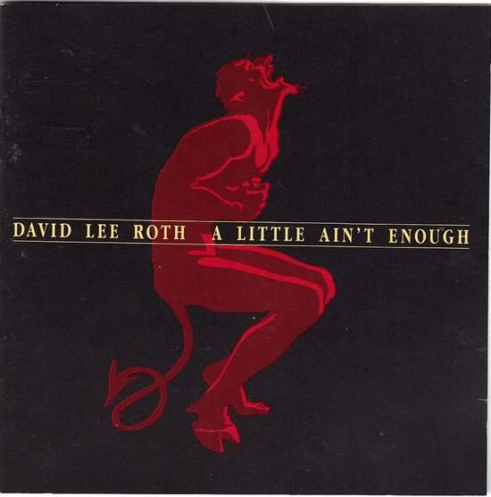 David Lee Roth - A Little Ain't Enough - CD