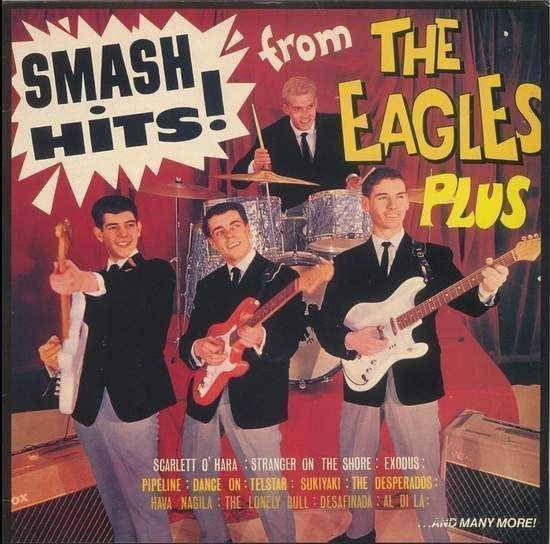 Eagles - Smash Hits From The Eagles Plus