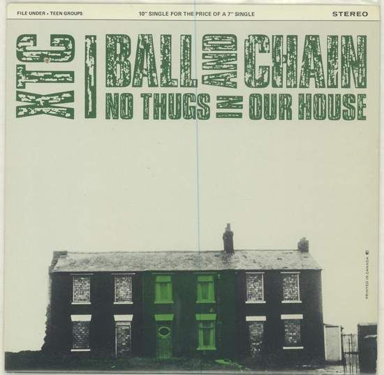 Xtc - Ball And Chain / No Thugs In Our House