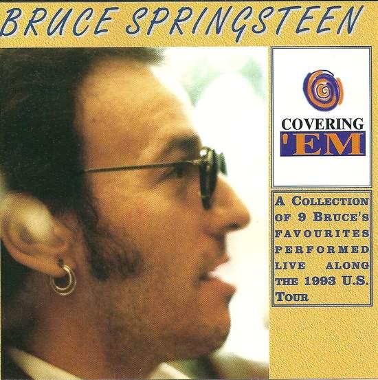 Bruce Springsteen - Covering 'em