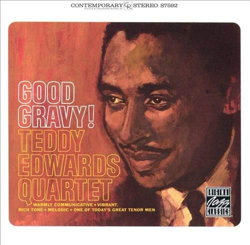 Teddy Edwards Quartet - Good Gravy! - CD