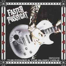 Faster Pussycat - The Power & The Glory Hole - CD