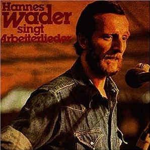 Hannes Wader - Hannes Wader Singt Arbeiterlieder - LP