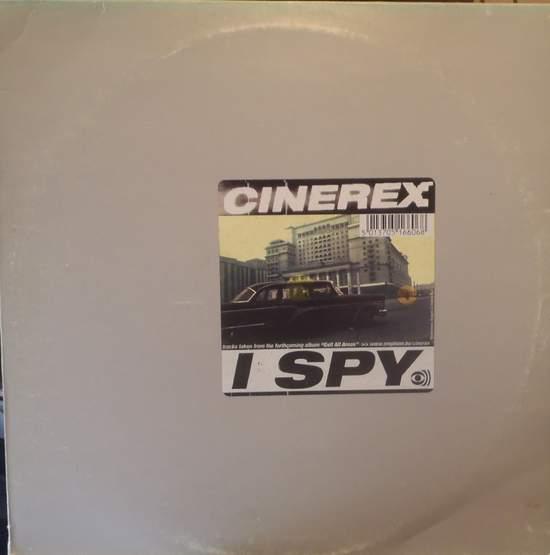 """Cinerex - I Spy - 12"""""""
