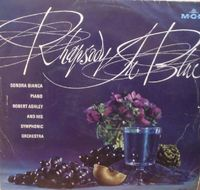 Sondra Bianca,robert Ashley & Orchestra - Rhapsody In Blue - LP