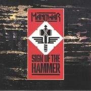 Manowar - Sign Of The Hammer LP