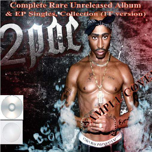 2pac - Complete Rare Unreleased Album & Ep Collection Vol.3 (10cd) - CD