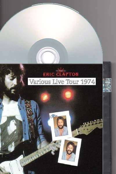 Eric Clapton - Various Live Tour 1974 (4cds) - 4CD