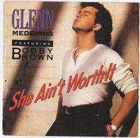 "Medeiros,glen - She Ain't Worth It - 7""PS"