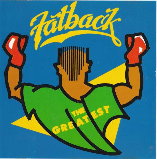 Fatback Band - The Greatest - CD