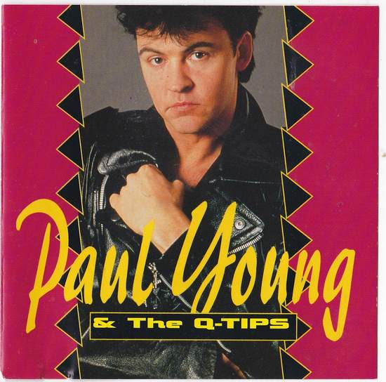 Young,paul & The Q-tips - Paul Young & The Q-tips - CD