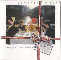 Altered Images - Happy Birthday - CD