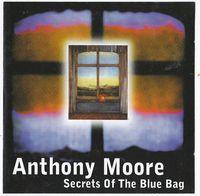 Moore,anthony - Secrets Of The Blue Bag - CD