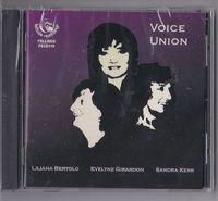 Liliana Bertolo/evelyne Girardon/sandra Kerr - Voice Union - CD