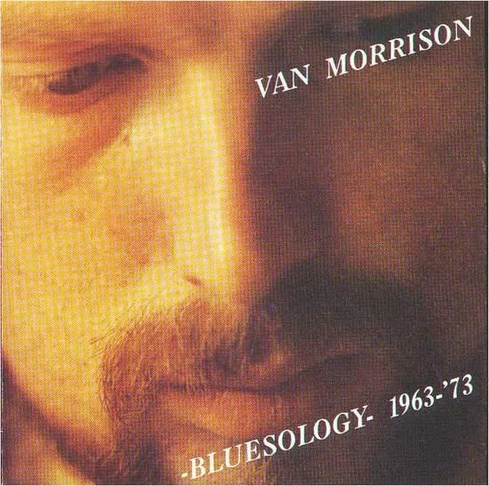Van Morrison - Bluesology 1963-'73 - CD