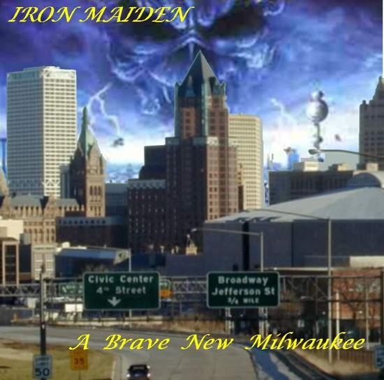Iron Maiden Brave New Milwaukee