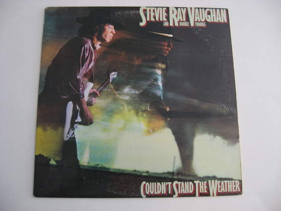 Stevie Ray Vaughan & Double Trouble - Couldn't Stand The Weather - LP