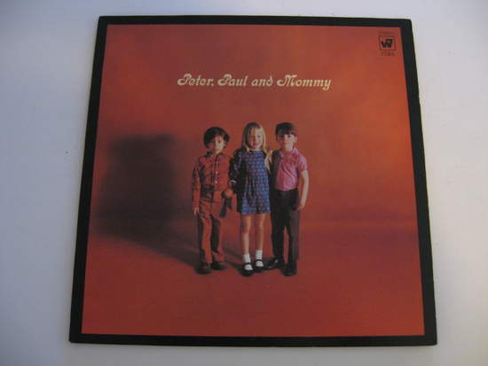 Peter,paul & Mary - Peter, Paul And Mommy - LP Gatefold
