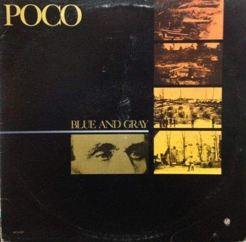 Poco - Blue And Gray ,      >  Includes Lyric Sleeve - LP