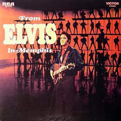 Elvis Presley - From Elvis In Memphis - LP