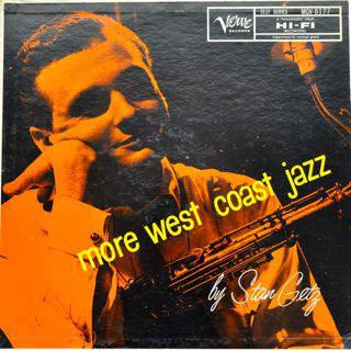Stan Getz  - More West Coast Jazz - LP
