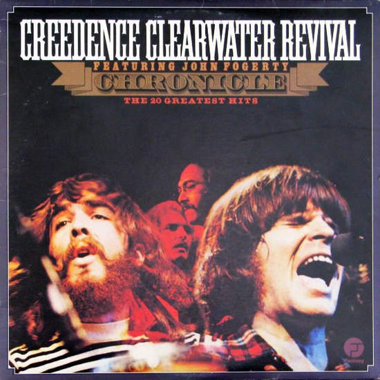 Creedence Clearwater Revival Featuring John Foger - Chronicle - The 20 Greatest Hits - 2LP