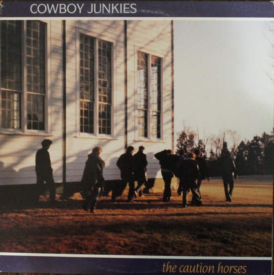 Cowboy Junkies - The Caution Horses - LP