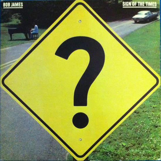Bob James - Sign Of The Times - LP