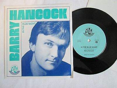 Barry Hancock - In The Blue Night - 7""