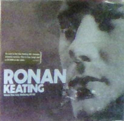 Ronan Keating - When You Say Nothing At All - CDSingle