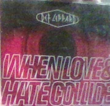 Def Leppard - When Love And Hate Collide - CD Single