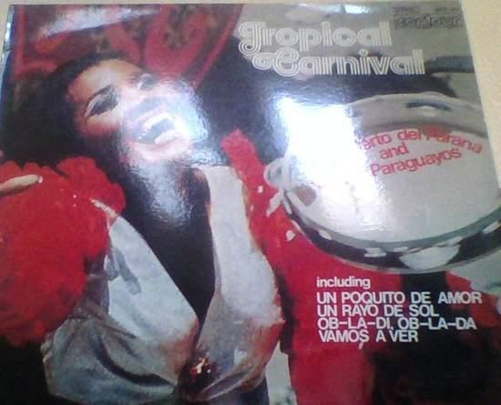 Luis Alberto Del Parana & Los Parauayos - Tropical Carnival - LP