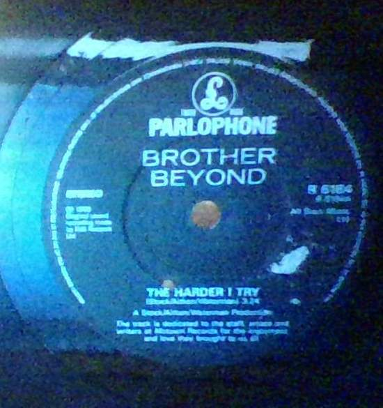 Brother Beyond - The Harder I Try - 45