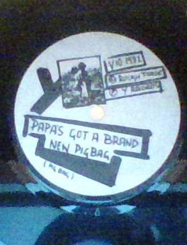 Pig Bag - Papa's Got A Brand New Pig Bag - 45