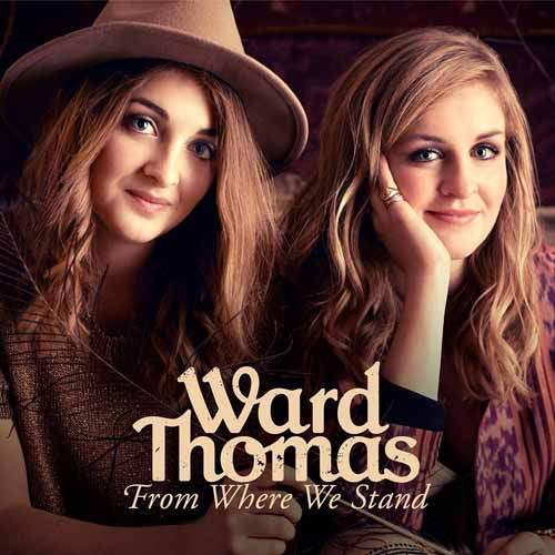Ward Thomas - From Where We Stand - CD