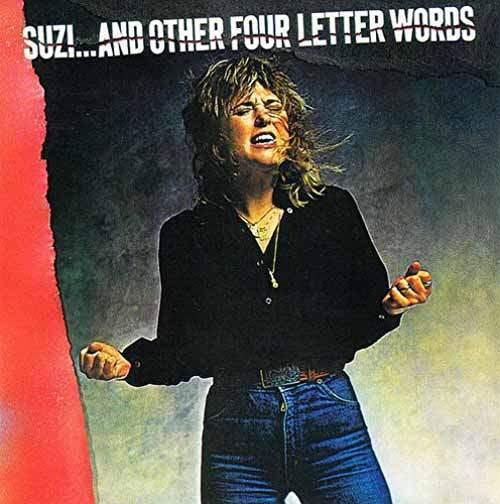 Suzi Quatro - Suzi... And Other Four Letter Words - CD