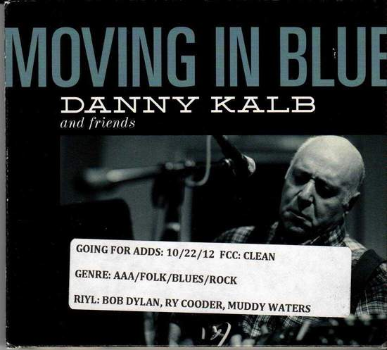 Danny Kalb & Friends - Moving In Blue - CD
