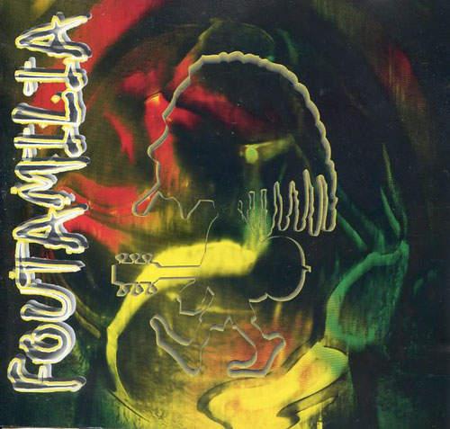 Foutamilia - Foutamilia - CD