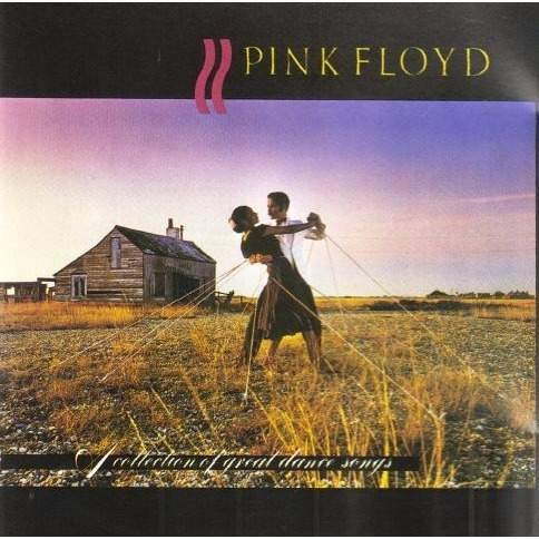 Pink Floyd - A Collection Of Great Dance Songs - CD