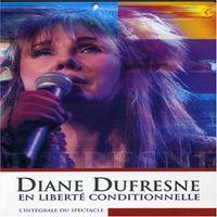 Diane Dufresne - En Liberte Conditionnelle - DVD